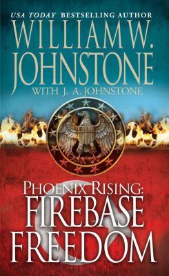 Firebase Freedom By Johnstone, William W./ Johnstone, J. A.