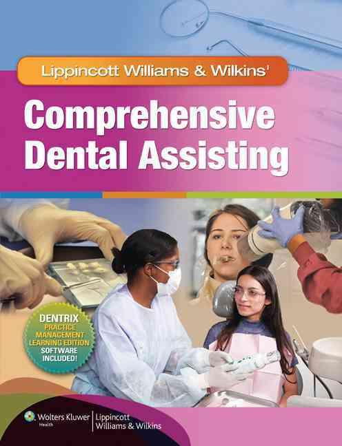 Lww Comprehensive Dental Assisting + Study Guide + Prepu By Lippincott Williams & Wilkins (COR)